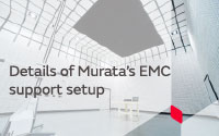 Details of Murata's EMC support setup