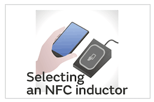 Selecting an NFC inductor. Key points for usage