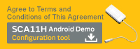 Agree to Terms and Conditions of This Agreement  SCA11H AndroidDemo Configuration tool