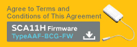 Agree to Terms and Conditions of This Agreement  SCA11H Firmware