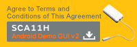 Agree to Terms and Conditions of This Agreement  SCA11H AndroidDemo GUI v2